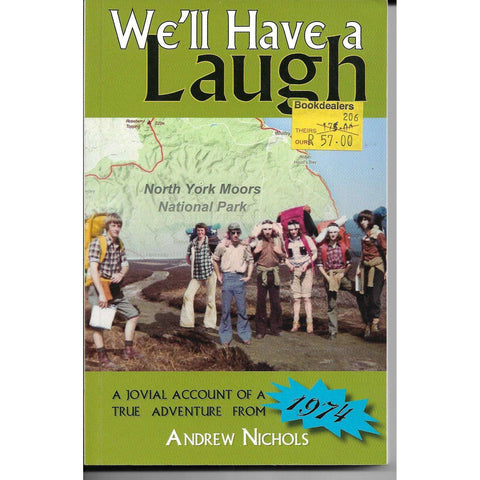We'll Have a  Laugh: A Jovial Account of a True Adventure from 1974 | Andrew Nichols