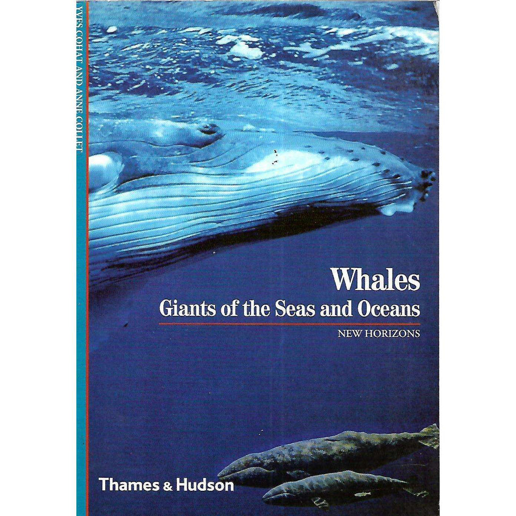 Bookdealers:Whales: Giants of the Seas and Oceans | Yves Cohat & Anne Collet
