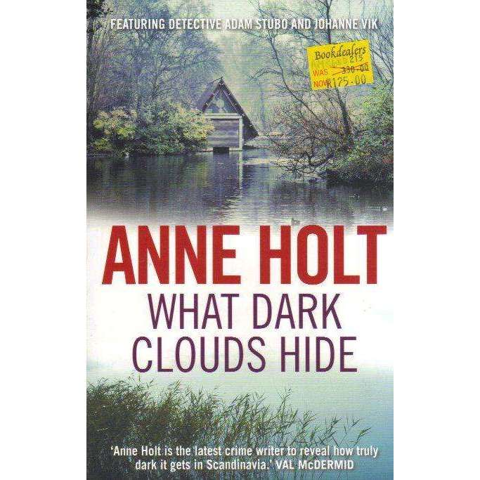Bookdealers:What Dark Clouds Hide | Anne Holt