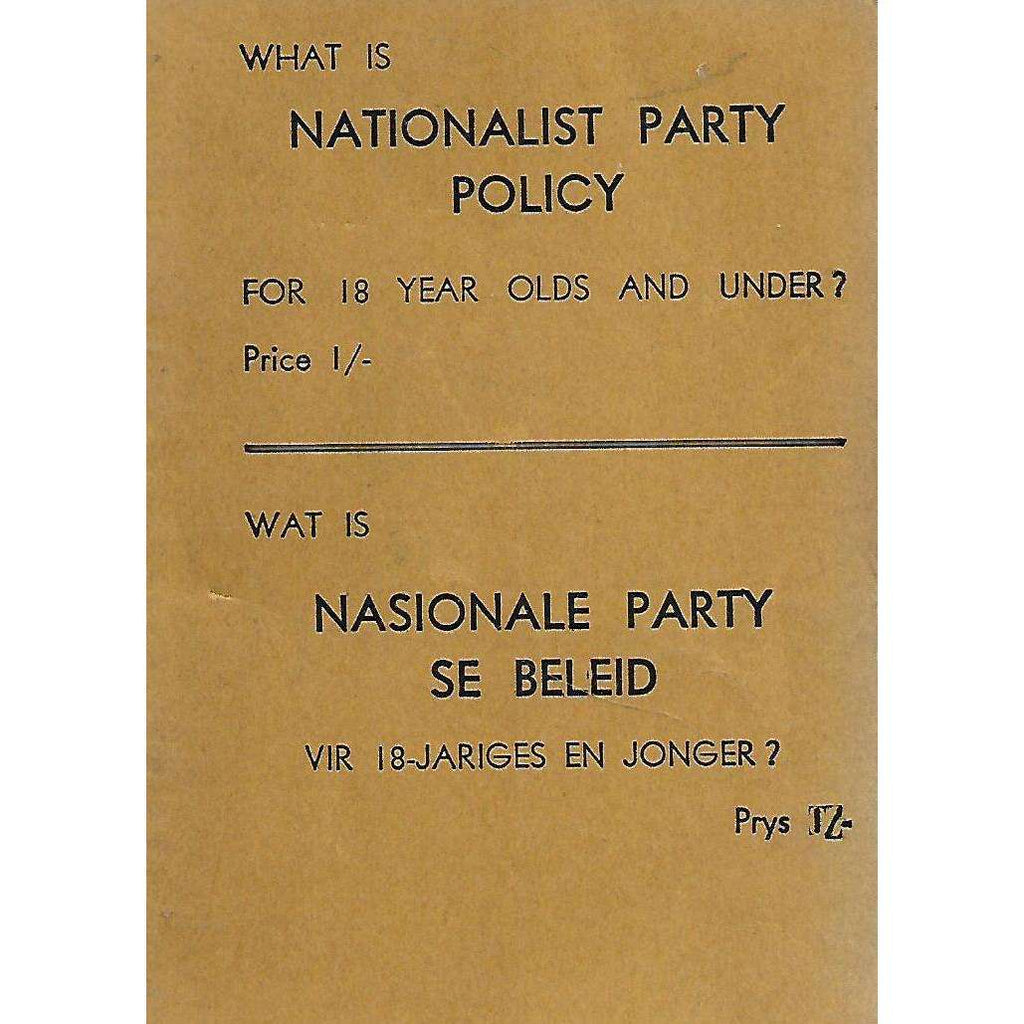 Bookdealers:What is Nationalist Party Policy For 18 Year Olds and Under? (Anti-National Party Booklet) | H. Miller (Compiler)