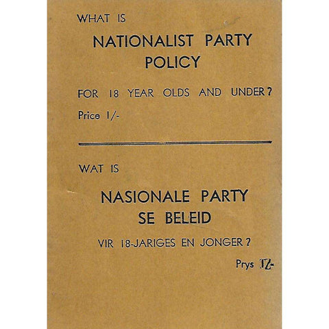 What is Nationalist Party Policy For 18 Year Olds and Under? (Anti-National Party Booklet) | H. Miller (Compiler)