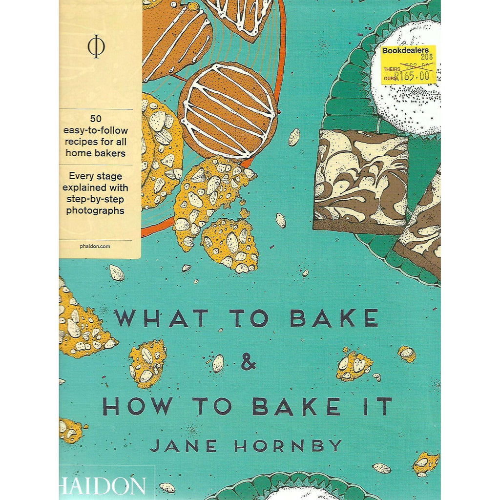 Bookdealers:What to Bake & How to Bake It | Jane Hornby