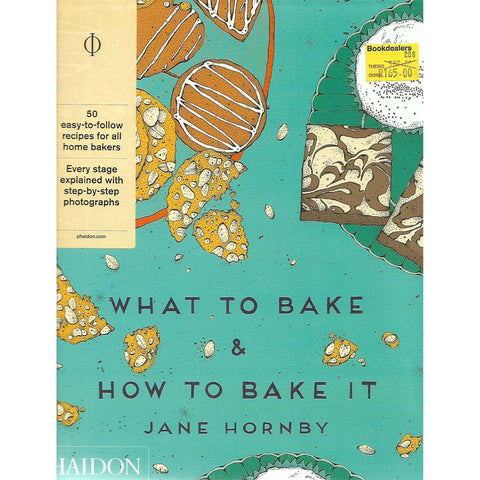 What to Bake & How to Bake It | Jane Hornby