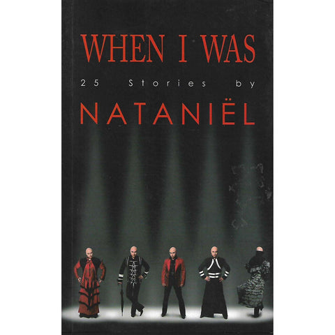 When I Was: 25 Stories by Nataniel | Nataniel