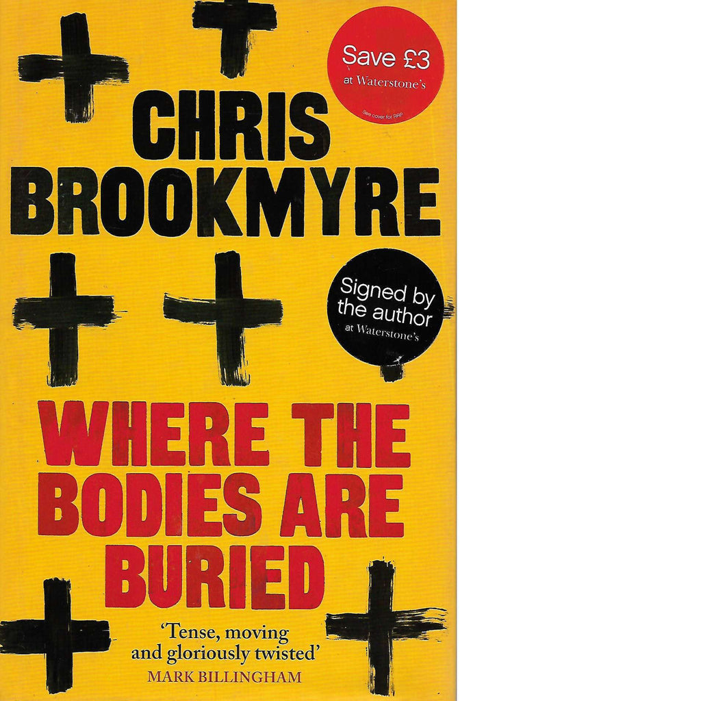 Bookdealers:Where the Bodies Are Buried  (Signed) | Chris Brookmyre