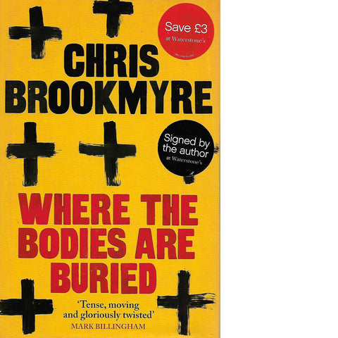 Where the Bodies Are Buried  (Signed) | Chris Brookmyre