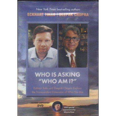 "Who Is Asking ""Who Am I?"": (Dvd) Eckhart Tolle and Deepak Chopra Explore the Transcendent Dimension of Who You Are 