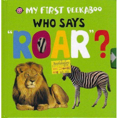 "Who says ""Roar""? 