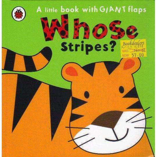 Bookdealers:Whose Stripes?: A Little Book with Giant Flaps | Fiona Munro