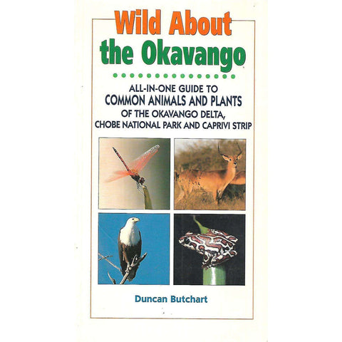 Wild About the Okavango | Duncan Butchart