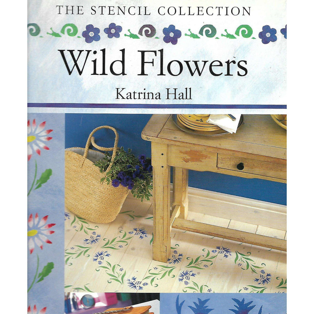 Bookdealers:Wild Flowers (The Stencil Collection) | Katrina Hall