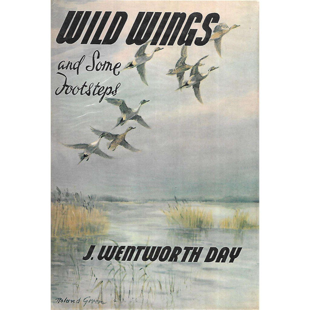 Bookdealers:Wild Wings and Some Footsteps (Signed and Inscribed by Author) | J. Wentworth Day