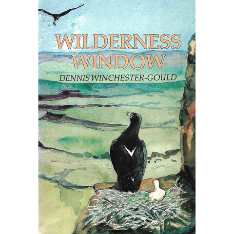 Wilderness Window (Signed by Illustrator) | Dennis Winchester-Gould