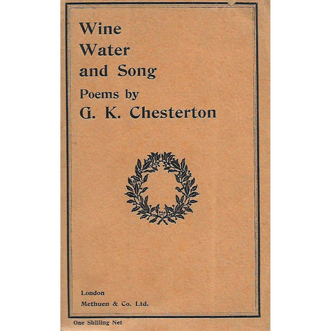 Wine, Water and Song (First Edition) | G. K. Chesterton
