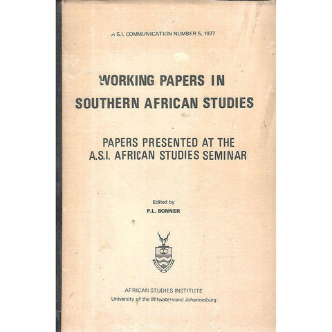 Working Papers in Southern African Studies (3 Volumes) | P. Bonner & D. C. Hindson (Eds.)
