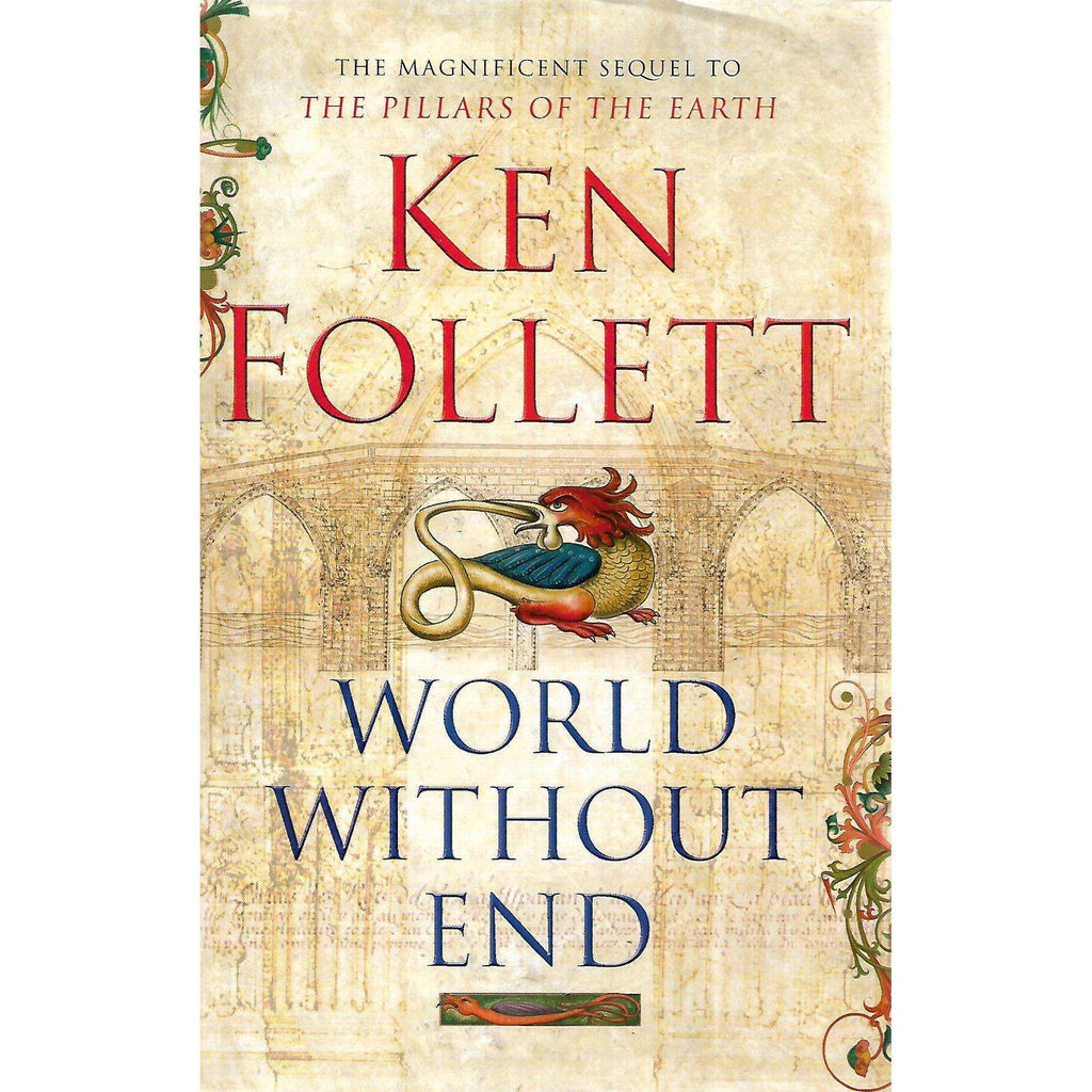 Bookdealers:World Without End (Inscribed by Author) | Ken Follett