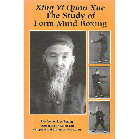 Xing Yi Quan Xue: The Study of Form-Mind Boxing | Sun Lu Tang