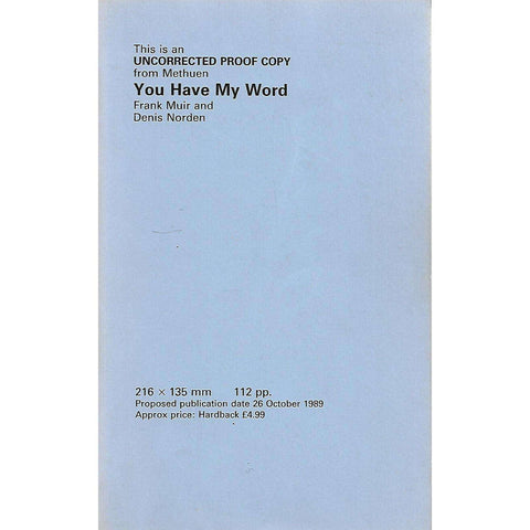 You Have My Word (Uncorrected Proof) | Frank Muir and Denis Norden