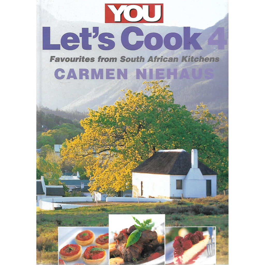 Bookdealers:You Let's Cook 4: Favourites from South African Kitchens | Carmen Niehaus