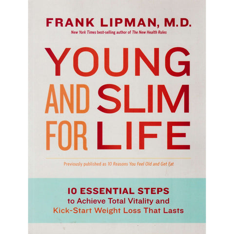 Young and Slim for Life | Frank Lipman