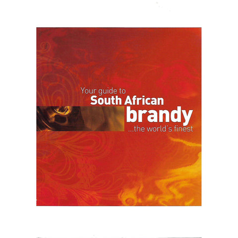 Your Guide to South African Brandy: The World's Finest
