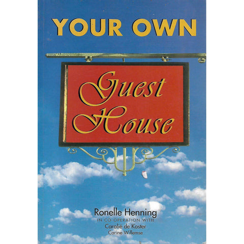 Your Own Guest House (Inscribed by Author) | Ronelle Henning