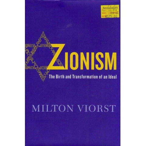 Zionism: The birth and Transformation of an Ideal | Milton Viorst