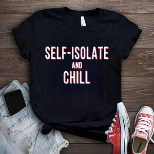 Womens 'Self Isolate and Chill' T-Shirt - Shawshank Clothing