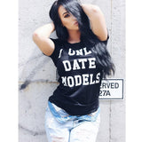 WT07- WOMENS 'ONLY DATE MODELS' T-SHIRT - Shawshank Clothing