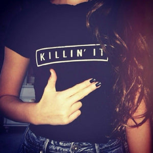WT21- WOMENS 'KILLIN'IT' TSHIRT - Shawshank Clothing