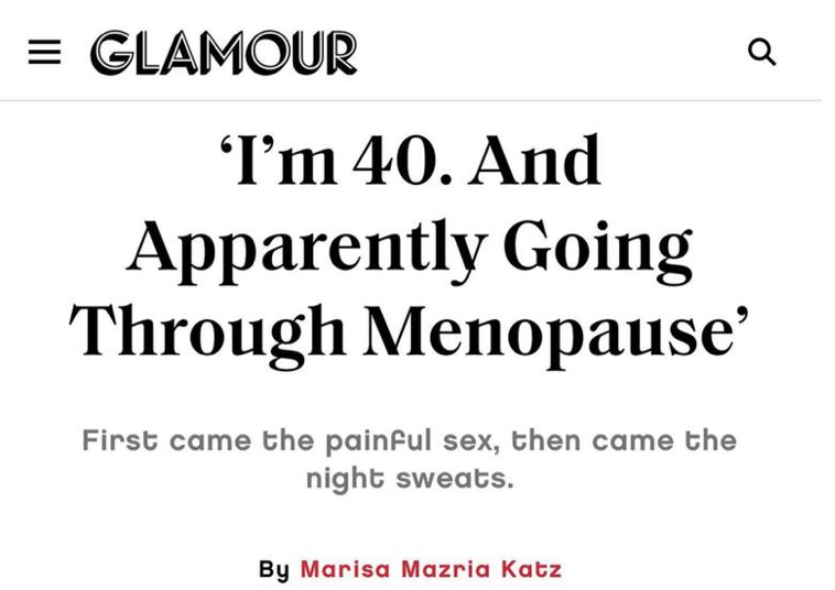 Glamour Magazine:  Early Menopause