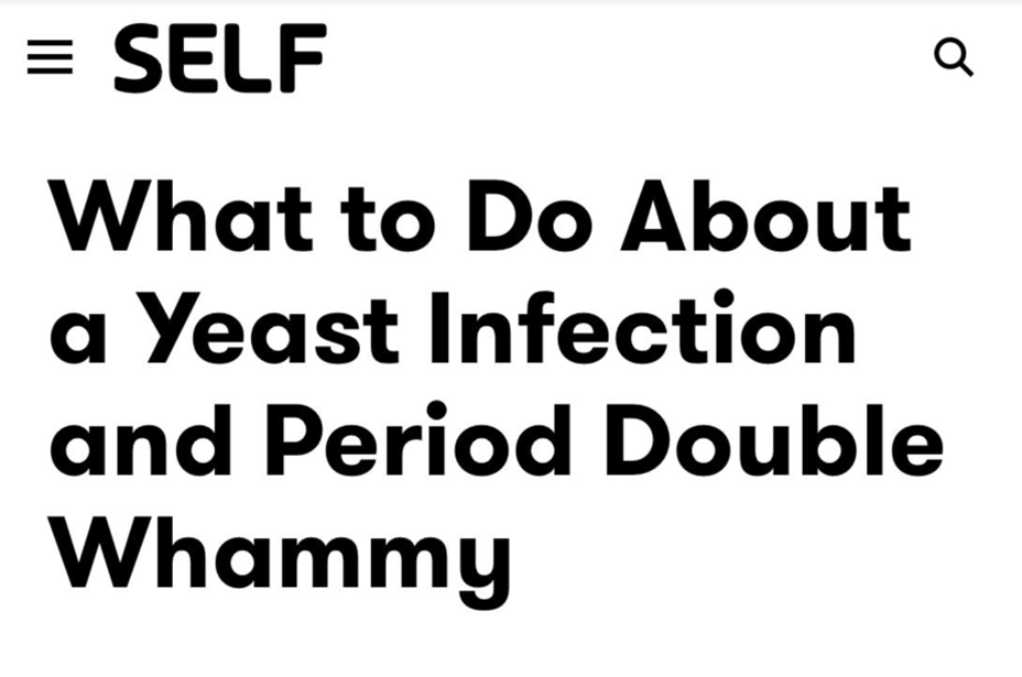 What to Do About a Yeast Infection and Period Double Whammy