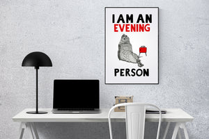 I am an Evening Person A5-A3 Digital Fine Art Print SEAL Illustration
