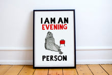 Load image into Gallery viewer, I am an Evening Person A5-A3 Digital Fine Art Print SEAL Illustration