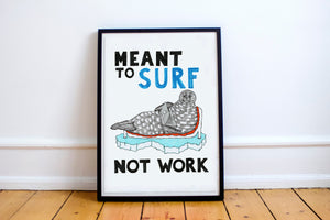 Meant to Surf not Work A5-A2 Digital Fine Art Print SEAL Illustration