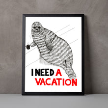 Load image into Gallery viewer, I Need a Vacation A5-A2 Digital Fine Art Print SEAL Illustration