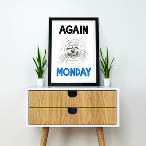 Again Monday A5-A2 Digital Fine Art Print SEAL Illustration