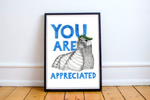 Load image into Gallery viewer, You are Appreciated A5-A3 Digital Fine Art Print SEAL Illustration