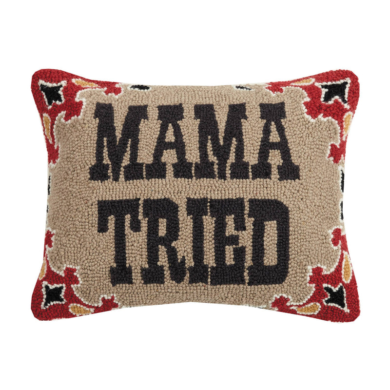 Mama Tried Hook Pillow