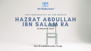 The Wudhu Socks Personality of the Month