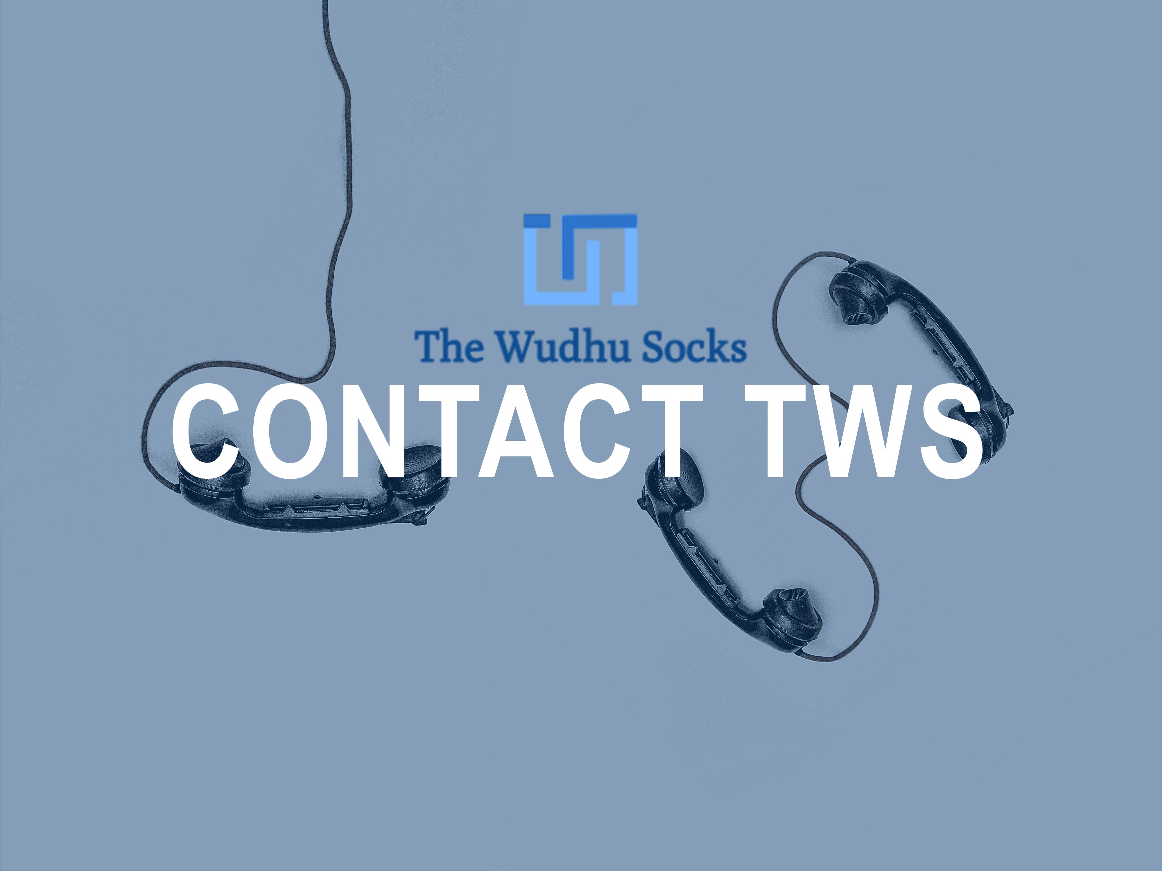 Contact The Wudhu Socks, Contact The Wudu Socks, Contact The Wuzu Socks
