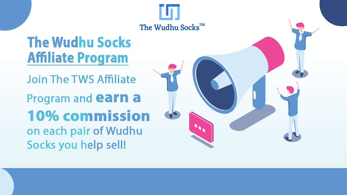 The Wudhu Socks Affiliate Program