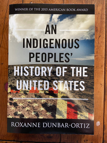 Indigenous Peoples' History of the United States, An