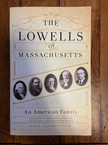 Lowells of Massachusetts, The