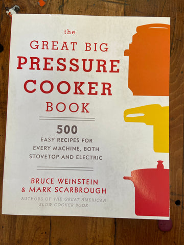 Great Big Pressure Cooker Book, The