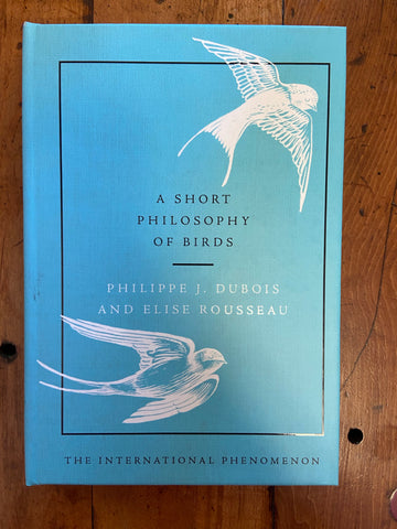 Short Philosophy of Birds, A