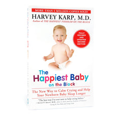 The Happiest Baby Book – Fully Revised