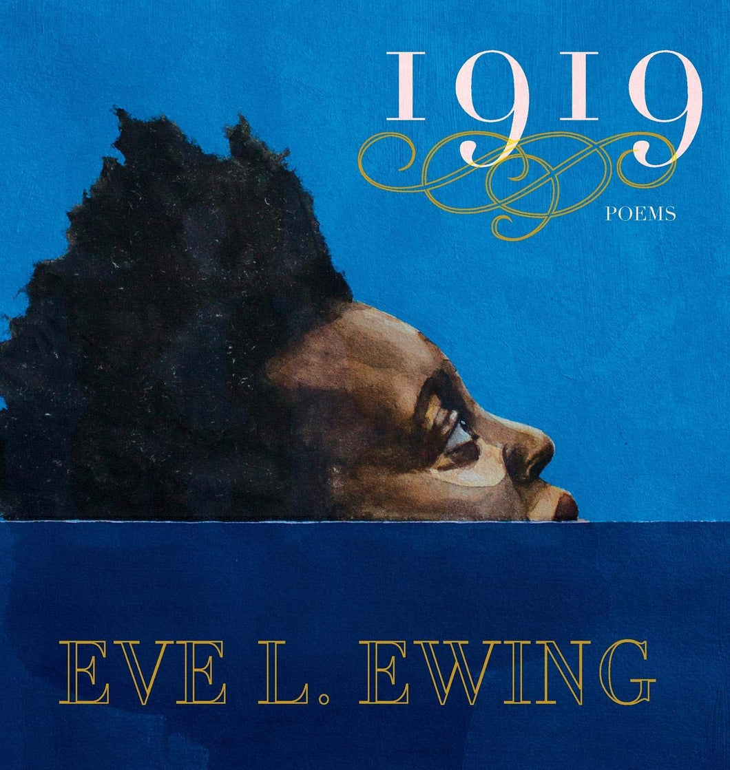 1919 by Eve L. Ewing