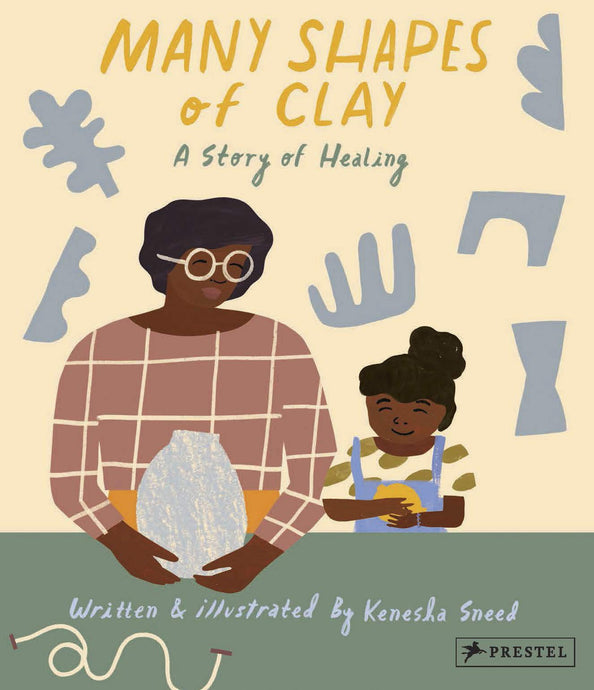 Many Shapes of Clay (Pre-Order, May 4)