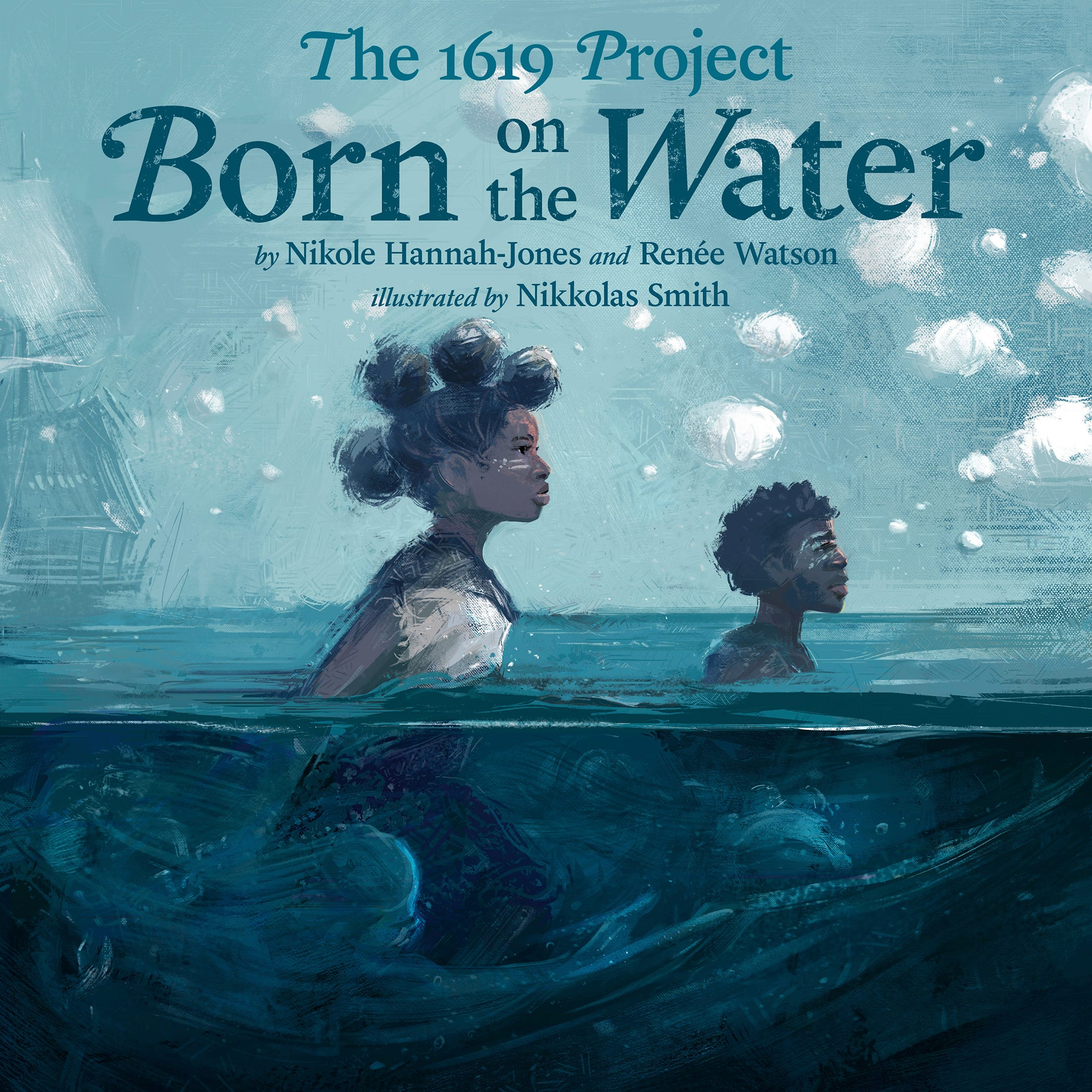 Nikole Hannah-Jones and Renée Watson to Release Children's Book Based on The 1619 Project